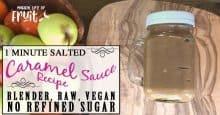 1 Minute Salted Caramel Sauce Recipe (Blender, Raw, Vegan, No Refined Sugar)